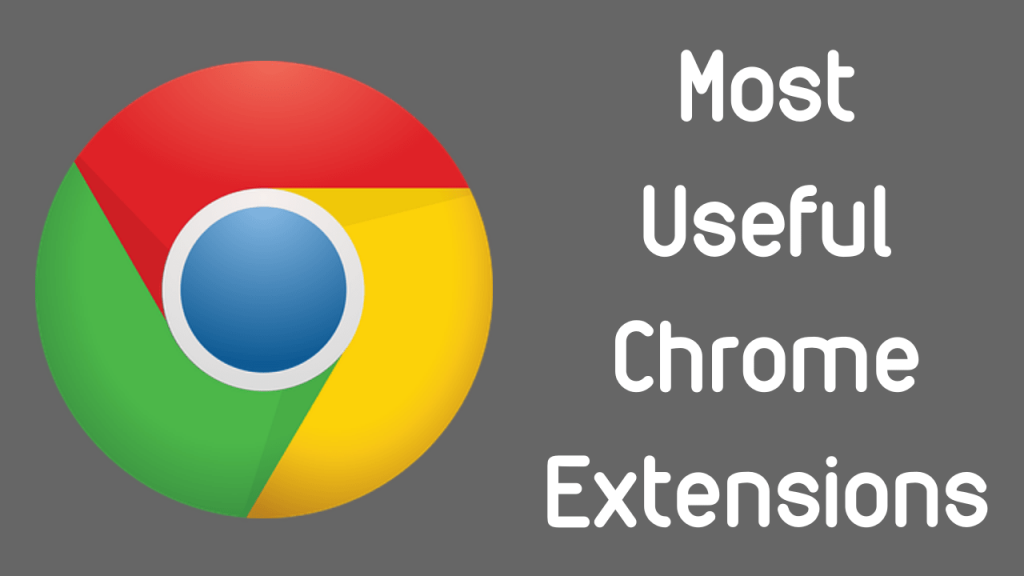 Most Useful Chrome Extensions For Bloggers